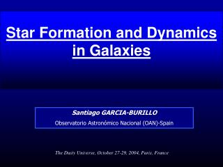 Star Formation and Dynamics in Galaxies