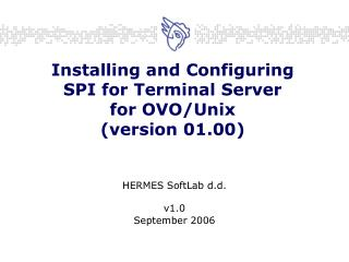 Installing and Configuring SPI for Terminal Server for OVO/Unix (version 01.00)