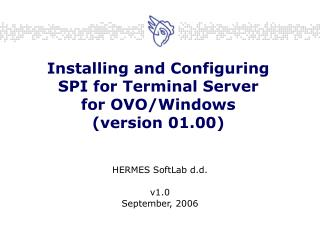 Installing and Configuring SPI for Terminal Server for OVO/Windows (version 01.00)