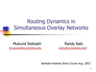 Routing Dynamics in Simultaneous Overlay Networks