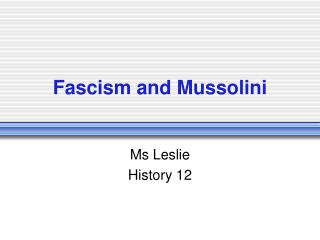 Fascism and Mussolini