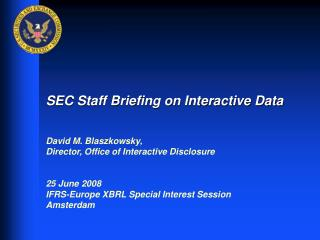 SEC Staff Briefing on Interactive Data