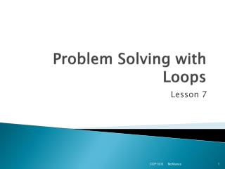 Problem Solving with Loops