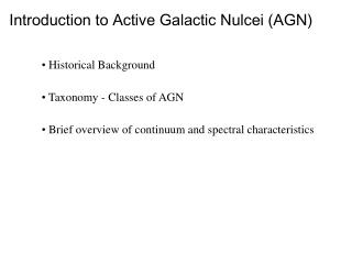 Introduction to Active Galactic Nulcei (AGN)