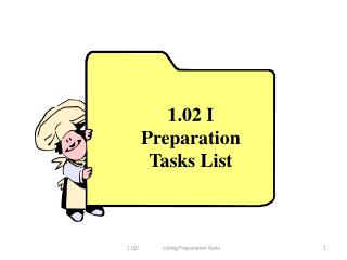 1.02 I Preparation Tasks List