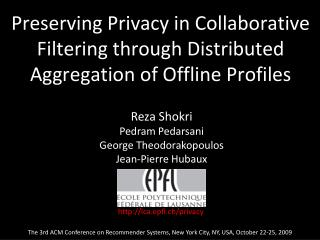 Preserving Privacy in Collaborative Filtering through Distributed Aggregation of Offline Profiles