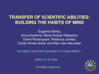 TRANSFER OF SCIENTIFIC ABILITIES: BUILDING THE HABITS OF MIND