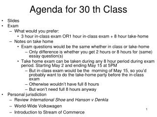 Agenda for 30 th Class