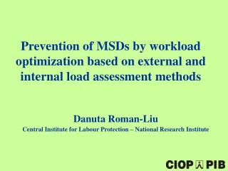 Prevention of MSDs by workload optimization based on external and internal load assessment methods