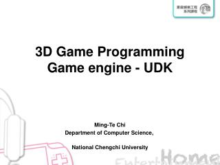 3D Game Programming Game engine - UDK