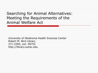 Searching for Animal Alternatives: Meeting the Requirements of the  Animal Welfare Act