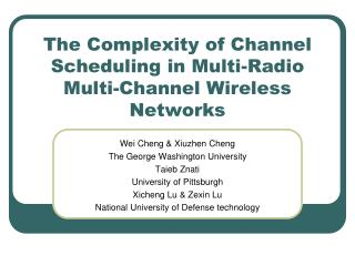 The Complexity of Channel Scheduling in Multi-Radio Multi-Channel Wireless Networks