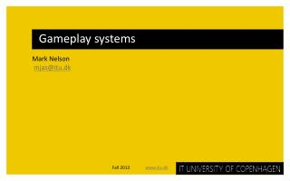 Gameplay systems