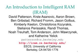 An Introduction to Intelligent RAM (IRAM)