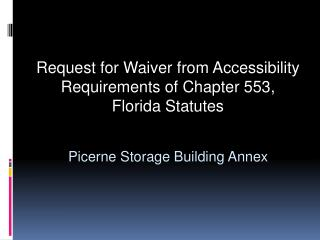 Request for Waiver from Accessibility Requirements of Chapter 553, Florida Statutes