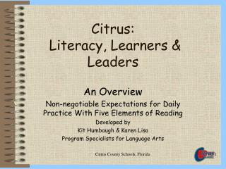 Citrus:  Literacy, Learners  Leaders
