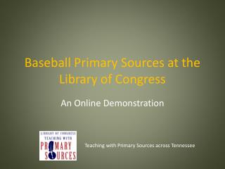 Baseball Primary Sources at the Library of Congress