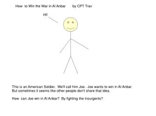 How  to Win the War in Al Anbar       by CPT Trav