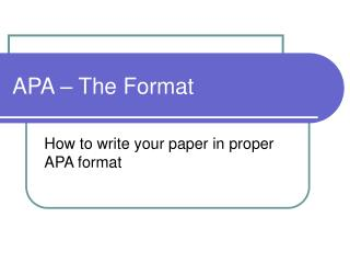 APA – The Format