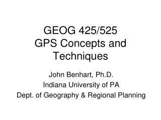 GEOG 425/525 GPS Concepts and Techniques