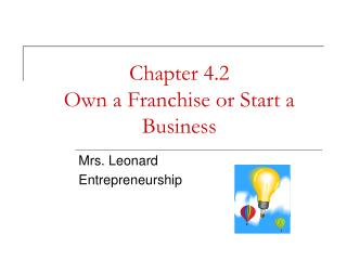 Chapter 4.2  Own a Franchise or Start a Business