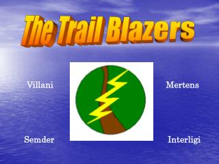 The Trail Blazers