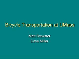 Bicycle Transportation at UMass