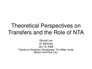 Theoretical Perspectives on Transfers and the Role of NTA