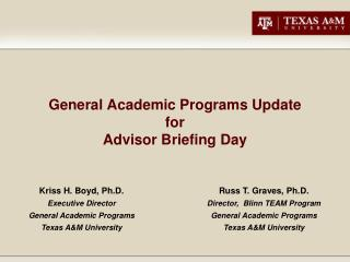 General Academic Programs Update for Advisor Briefing Day
