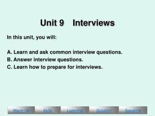 Unit 9 Interviews