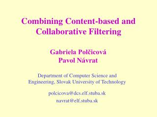 Combining Content-based and Collaborative Filtering