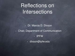 Reflections on Intersections