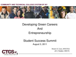 Developing Green Careers  And  Entrepreneurship Student Success Summit August 3, 2011