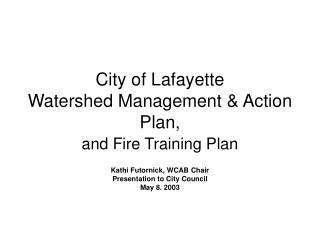City of Lafayette Watershed Management & Action Plan,