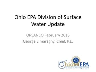Ohio EPA Division of Surface Water Update