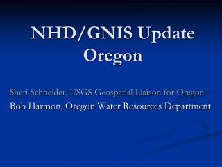 NHD/GNIS Update Oregon