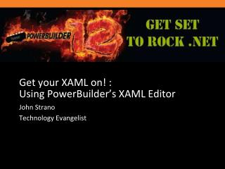 Get your XAML on! : Using PowerBuilder's XAML Editor