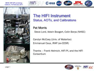 The HIFI Instrument Status, AOTs, and Calibrations