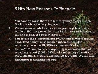 5 Hip New Reasons To Recycle