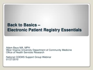 Back to Basics – Electronic Patient Registry Essentials