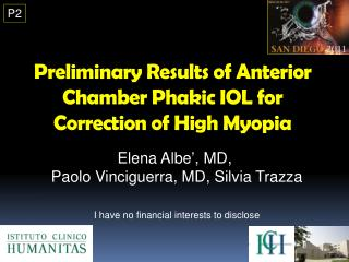 Preliminary Results of Anterior Chamber Phakic IOL for Correction of High Myopia