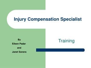Injury Compensation Specialist