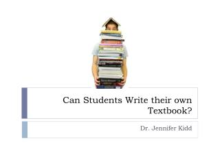 Can Students Write their own Textbook?