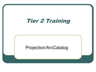 Tier 2 Training