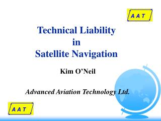 Technical Liability  in Satellite Navigation