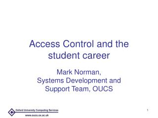 Access Control and the student career