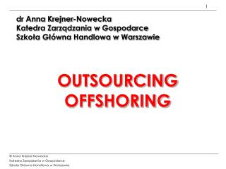 OUTSOURCING OFFSHORING