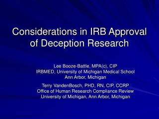 Considerations in IRB Approval of Deception Research