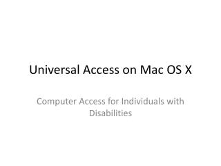 Universal Access on Mac OS X