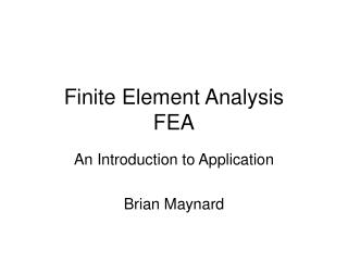 Finite Element Analysis FEA